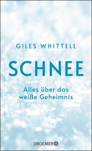 Schnee von Bernhardt,  Christiane, Whittell,  Giles