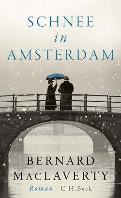 Schnee in Amsterdam von MacLaverty,  Bernard, Oeser,  Hans-Christian