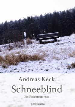 Schneeblind von Keck,  Andreas
