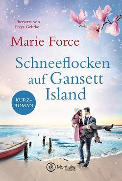 Schneeflocken auf Gansett Island von Force,  Marie, Gehrke,  Freya