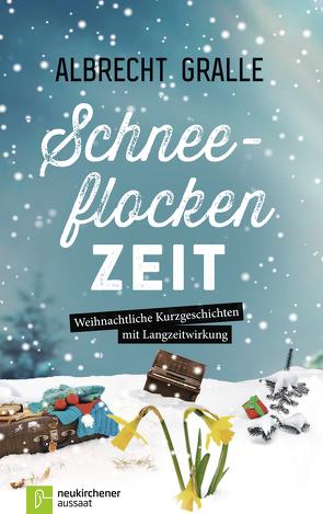 Schneeflockenzeit von Gralle,  Albrecht