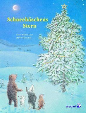 Schneehäschens Stern von Briswalter,  Maren, Walker-Guye,  Nancy E.