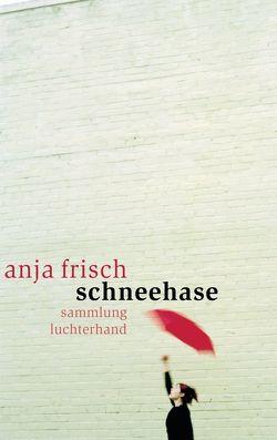 Schneehase von Frisch ,  Anja