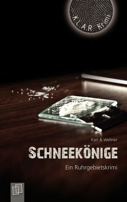 Schneekönige von Karr,  H.P, Wehner,  Walter