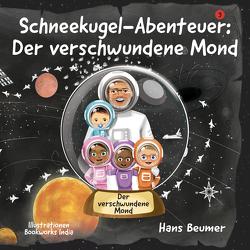 Schneekugel-Abenteuer: Der verschwundene Mond von Beumer,  Hans