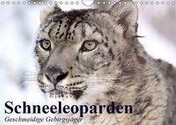 Schneeleoparden. Geschmeidige Gebirgsjäger (Wandkalender 2019 DIN A4 quer)