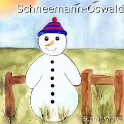 Schneemann Oswald von Wrobel,  Stefan