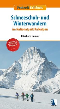 Schneeschuh- und Winterwandern im Nationalpark Kalkalpen (erw. Neuauflage) von Humer,  Elisabeth