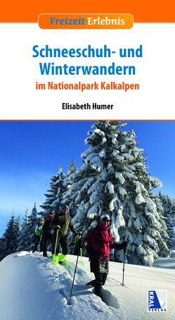 Schneeschuh- und Winterwandern von Humer,  Elisabeth