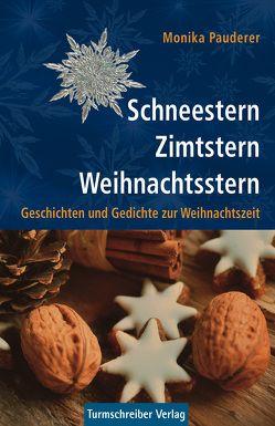 Schneestern, Zimtstern, Weihnachtsstern von Pauderer,  Monika