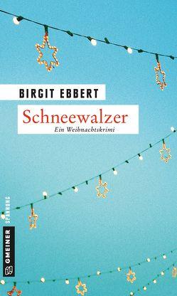 Schneewalzer von Ebbert,  Birgit