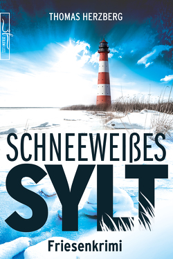 Schneeweißes Sylt von Herzberg,  Thomas