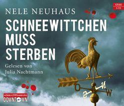 Schneewittchen muss sterben (Ein Bodenstein-Kirchhoff-Krimi 4) von Nachtmann,  Julia, Neuhaus,  Nele