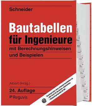 Schneider – Bautabellen für Ingenieure von Albert,  Andrej, Schneider,  Klaus-Jürgen