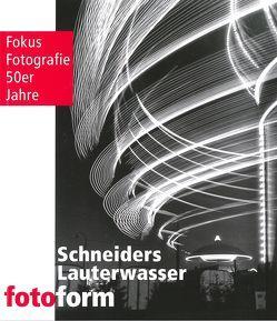 Schneiders – Lauterwasser – fotoform von Cremer-Schacht,  Dorothea, Frommer,  Heike, Wölfle,  Landrat Lothar