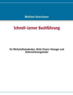Schnell-Lerner Buchführung von Heinrichson,  Winfried