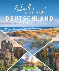 Schnell mal weg! Deutschland von Mentzel,  Britta, Peters,  Ulrike Katrin, Rusch,  Barbara, Wiesner,  Linde