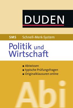 Schnell-Merk-System Abi Politik und Wirtschaft von Jöckel,  Peter, Schattschneider,  Jessica, Sprengkamp,  Heinz-Josef