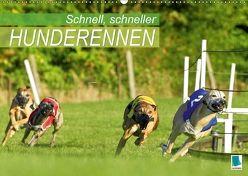 Schnell, schneller – Hunderennen (Wandkalender 2018 DIN A2 quer) von CALVENDO,  k.A.