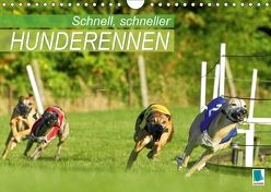 Schnell, schneller – Hunderennen (Wandkalender 2018 DIN A4 quer) von CALVENDO,  k.A.