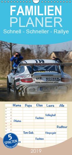 Schnell – Schneller – Rallye – Familienplaner hoch (Wandkalender 2019 , 21 cm x 45 cm, hoch) von Kuhnert,  Christian