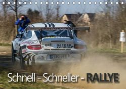 Schnell – Schneller – Rallye (Tischkalender 2019 DIN A5 quer) von Kuhnert,  Christian