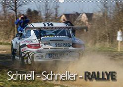 Schnell – Schneller – Rallye (Wandkalender 2019 DIN A3 quer) von Kuhnert,  Christian