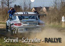 Schnell – Schneller – Rallye (Wandkalender 2019 DIN A4 quer) von Kuhnert,  Christian