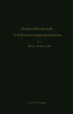 Schnellaufende Verbrennungsmotoren von Friedmann,  P., Ricardo,  Harry R., Werner,  A.