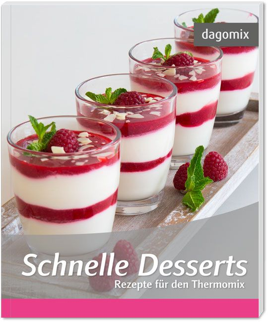 schnelle desserts rezepte f r den thermomix von dargewitz andrea da. Black Bedroom Furniture Sets. Home Design Ideas