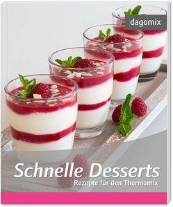 Schnelle Desserts Rezepte für den Thermomix von Dargewitz,  Andrea, Dargewitz,  Gabriele