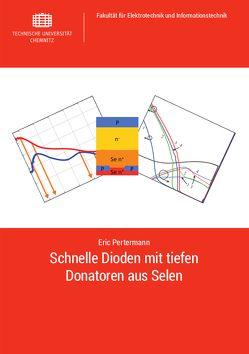 Schnelle Dioden mit tiefen Donatoren aus Selen von Pertermann,  Eric