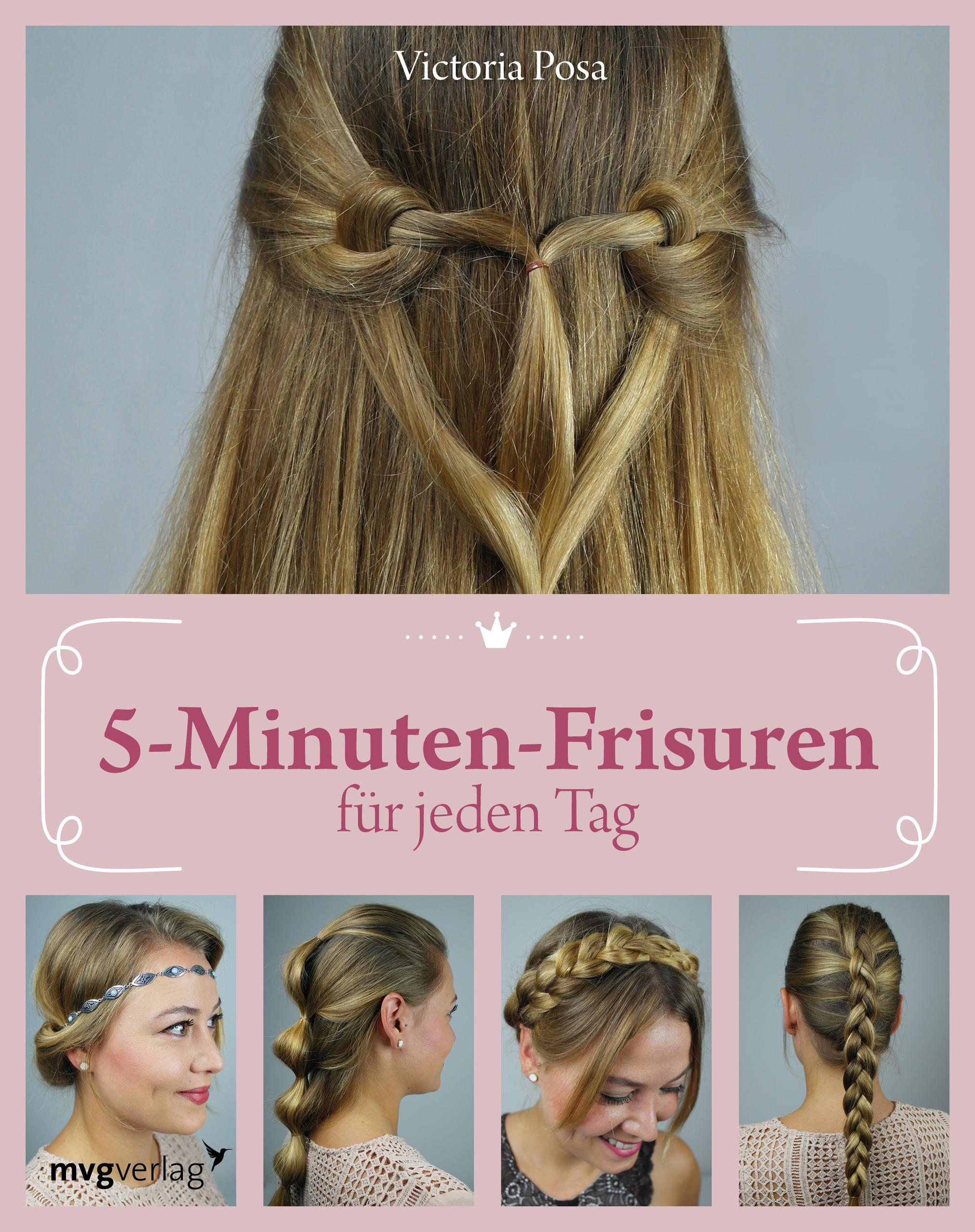 5 Minuten Frisuren für jeden Tag von Posa Victoria