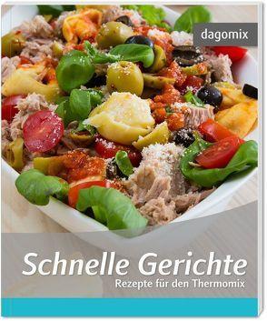 Schnelle Gerichte Rezepte für den Thermomix von Dargewitz,  Andrea, Dargewitz,  Gabriele