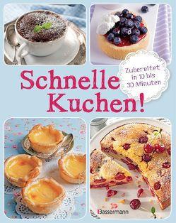 Schnelle Kuchen! von Lilienthal,  Luise