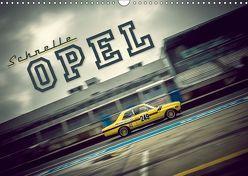 Schnelle Opel (Wandkalender 2019 DIN A3 quer) von Hinrichs,  Johann
