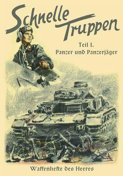 Schnelle Truppen – Panzer und Panzerjäger von Oberkommando des Heeres