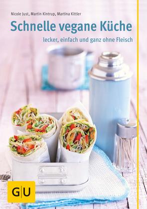 Schnelle vegane Küche von Kittler,  Martina