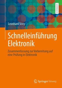 Schnelleinführung Elektronik von Stiny,  Leonhard