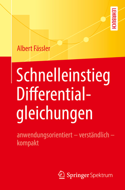 Schnelleinstieg Differentialgleichungen von Fässler,  Albert