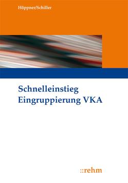 Schnelleinstieg Eingruppierung VKA von Höppner,  Silke, Schiller,  Doreen