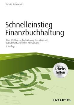Schnelleinstieg Finanzbuchhaltung – inkl. Arbeitshilfen online von Ratasiewicz,  Danuta