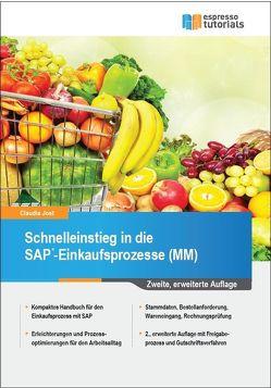 Schnelleinstieg in die SAP-Einkaufsprozesse (MM) von Jost,  Claudia