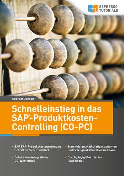 Schnelleinstieg in SAP CO-PC (Produktkosten-Controlling) von Jansen,  Andreas