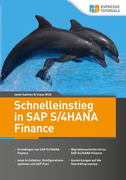 Schnelleinstieg in SAP S/4HANA Finance von Salmon,  Janet, Wild,  Claus