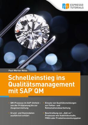 Schnelleinstieg ins Qualitätsmanagement mit SAP QM von Neiss,  Paul-Werner