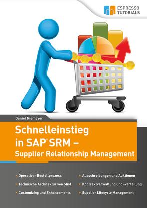 Schnelleinstieg SAP SRM – Supplier Relationship Management