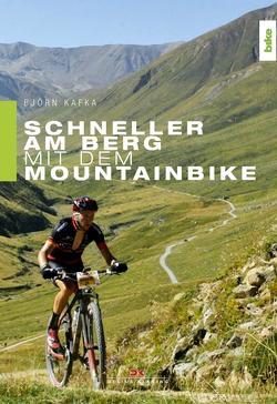 Schneller am Berg mit dem Mountainbike von Kafka,  Björn