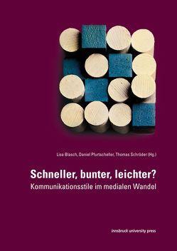 Schneller, bunter, leichter? von Blasch,  Lisa, Pfurtscheller,  Daniel, Thomas,  Schröder