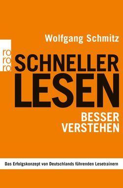 Schneller lesen – besser verstehen von Hasse,  Friedrich, Schmitz,  Wolfgang, Sösemann,  Britta